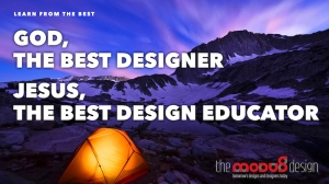 God the best designer Jesus the best design educator